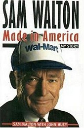 'Sam Walton: Made In America' by Sam Walton (ISBN 0553562835)